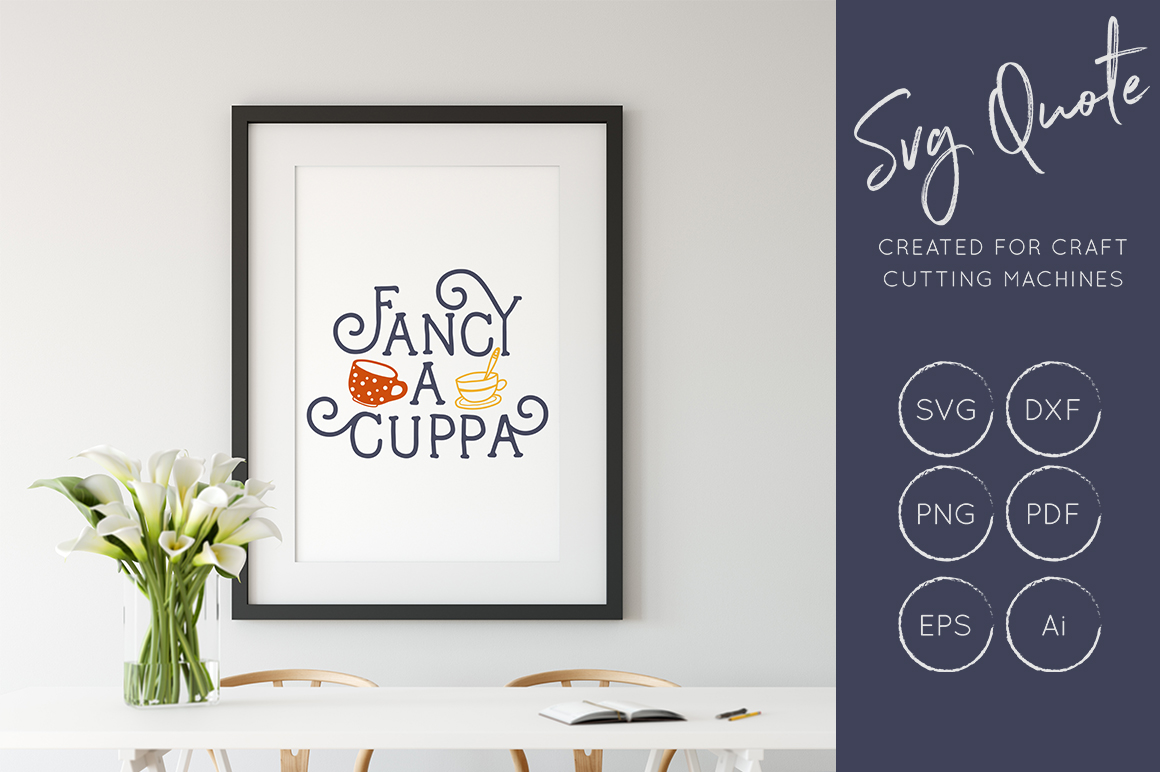 Fancy A Cuppa Svg Cut File Dxf Png Eps Graphic By