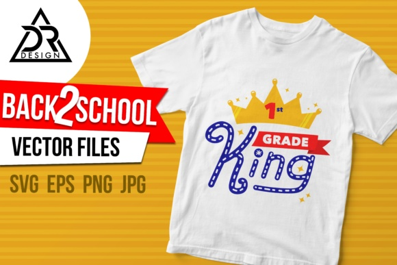 Print on Demand: First Grade King Graphic Illustrations By davidrockdesign