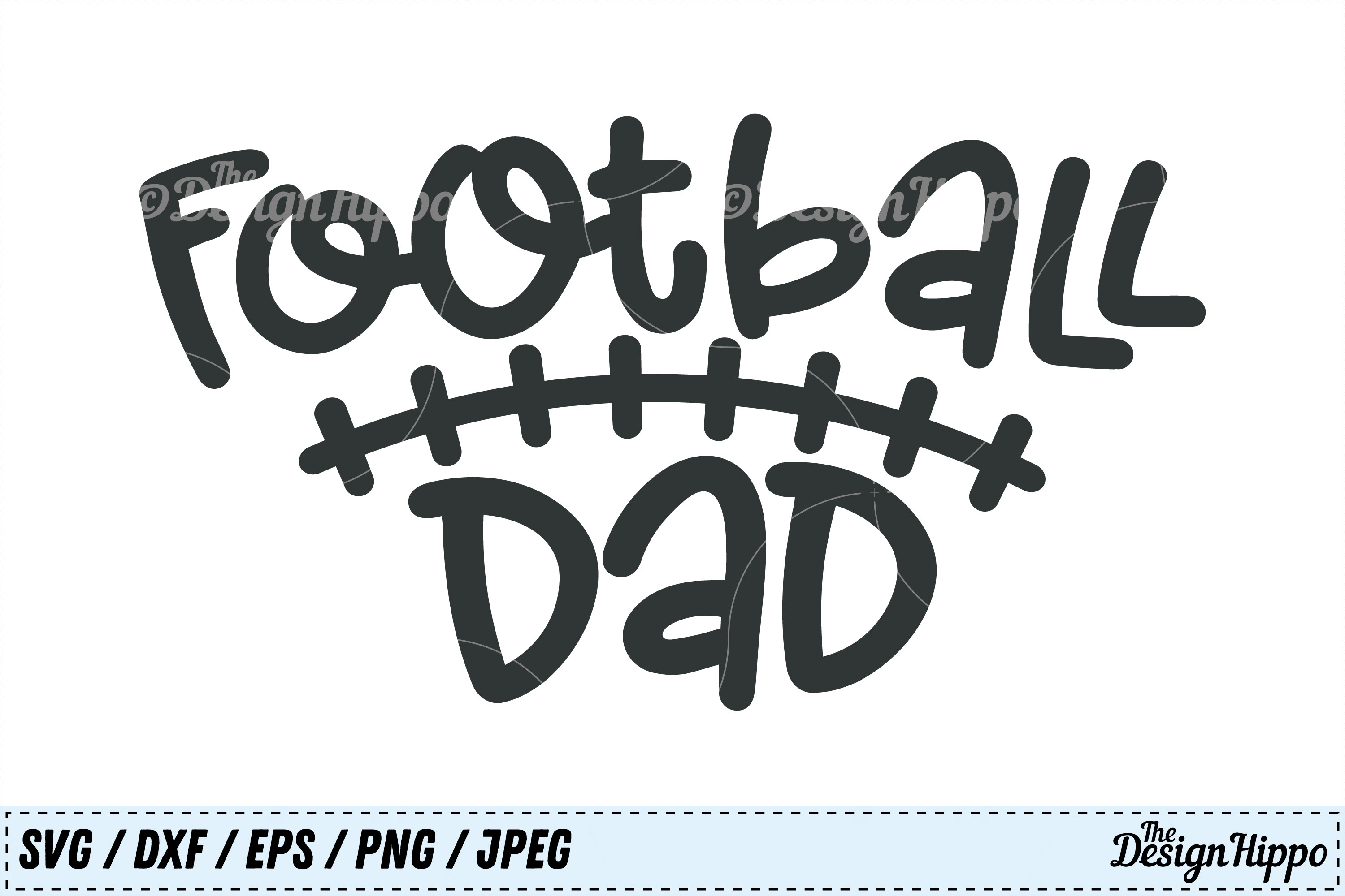 Download Free Football Dad Graphic By Thedesignhippo Creative Fabrica for Cricut Explore, Silhouette and other cutting machines.