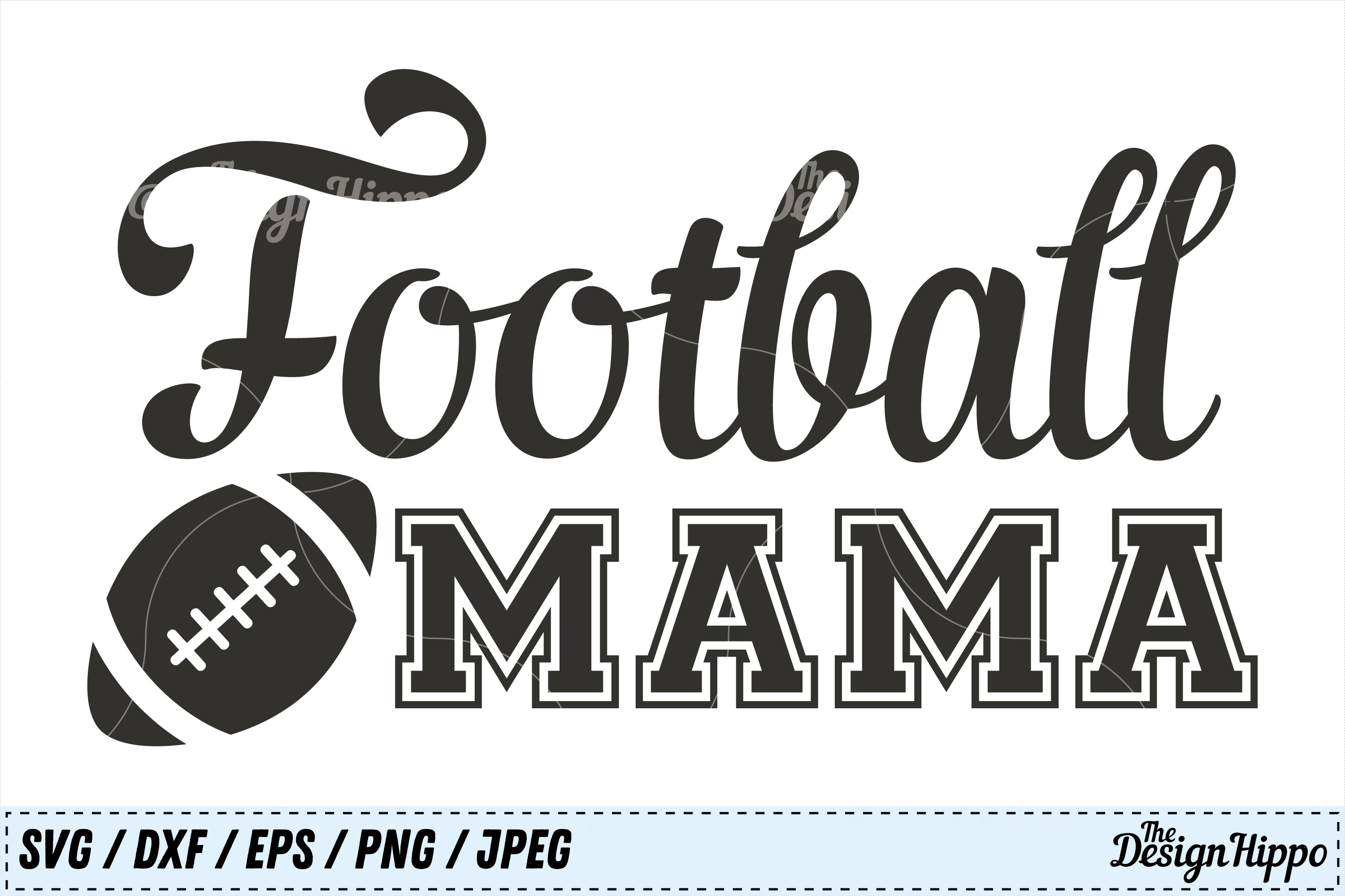 Download Free Football Mama Cut File Graphic By Thedesignhippo Creative Fabrica for Cricut Explore, Silhouette and other cutting machines.