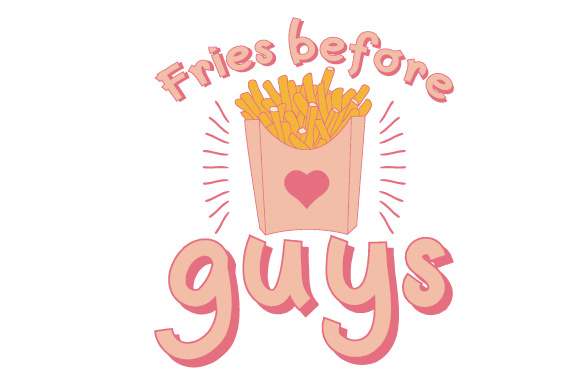 Download Free Fries Before Guys Svg Cut File By Creative Fabrica Crafts for Cricut Explore, Silhouette and other cutting machines.