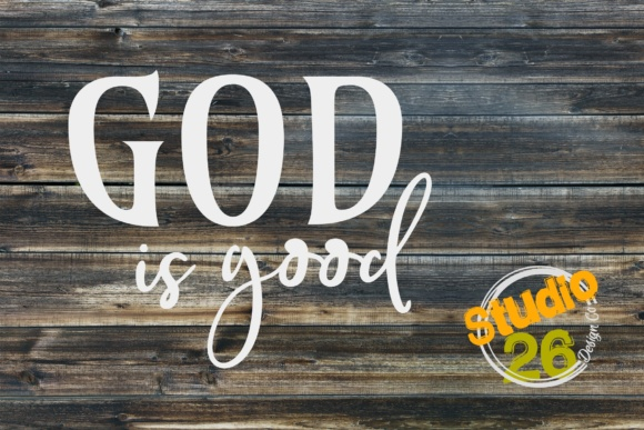 Download Free God Is Good Graphic By Studio 26 Design Co Creative Fabrica for Cricut Explore, Silhouette and other cutting machines.