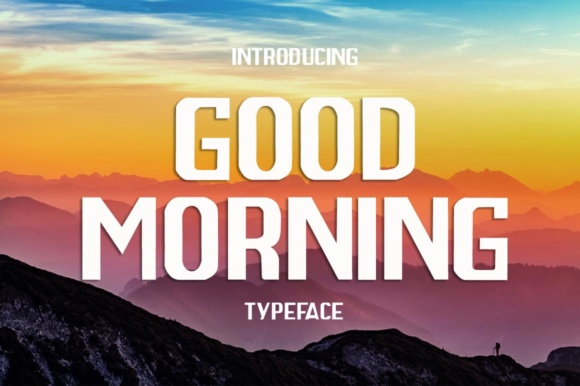 Print on Demand: Good Morning Sans Serif Font By Mang_Sv