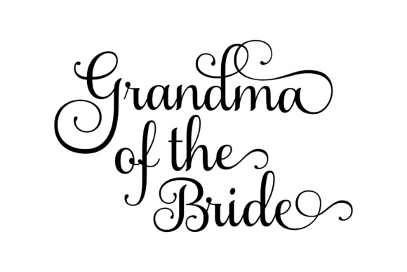 Download Free Grandma Of The Bride Svg Graphic By Studio 26 Design Co for Cricut Explore, Silhouette and other cutting machines.