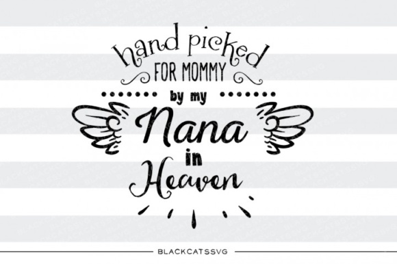 Hand Picked by My Nana in Heaven Grafik Designvorlagen von BlackCatsMedia