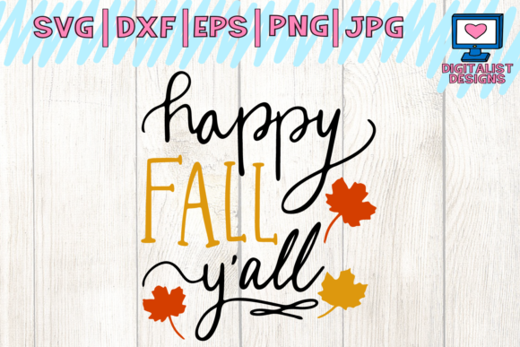 Download Free Happy Fall Y All Svg Autumn Svg Fall Svg Graphic By for Cricut Explore, Silhouette and other cutting machines.
