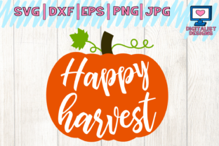 Download Free Happy Harvest Pumpkin Fall Graphic By Digitalistdesigns SVG Cut Files