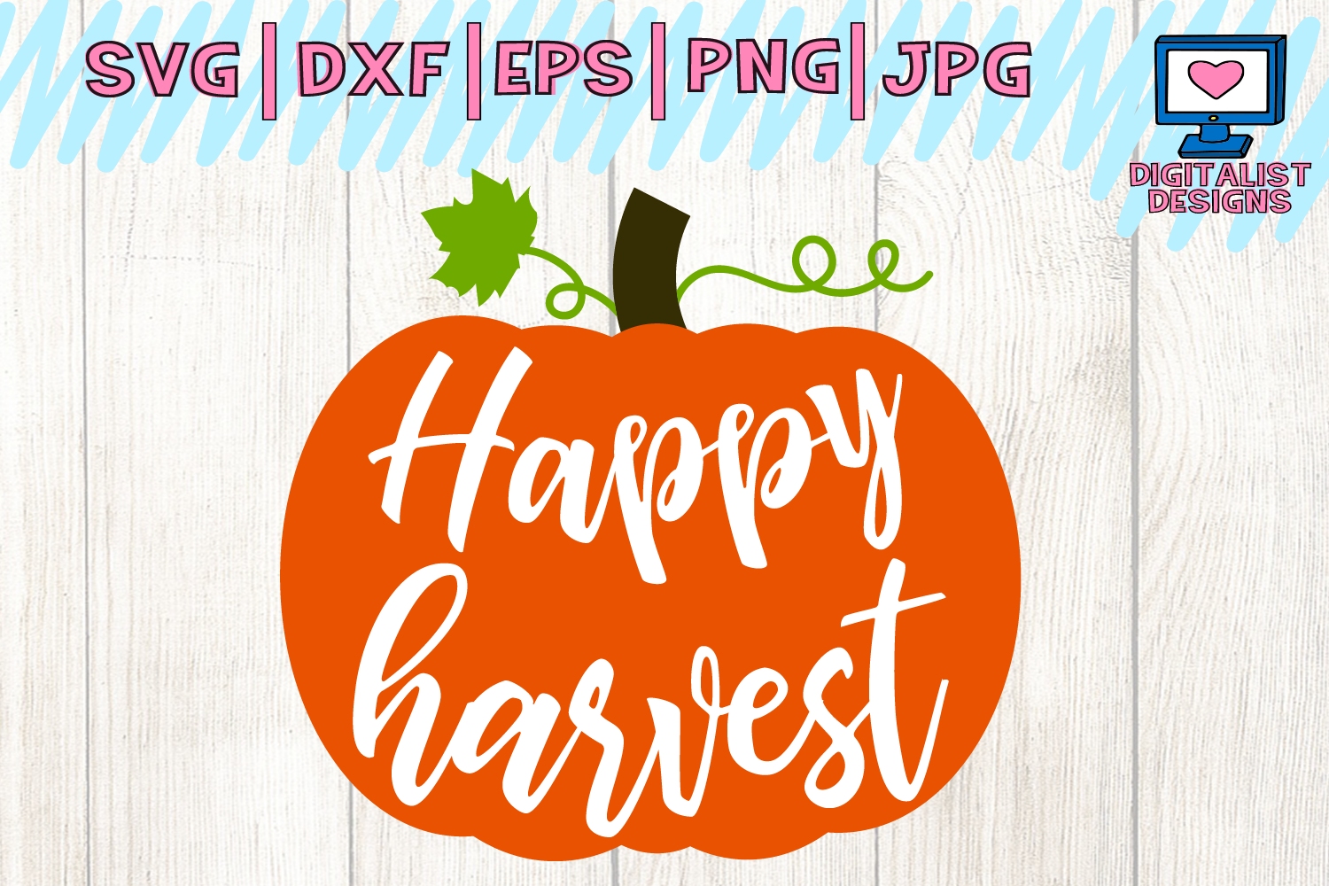 Download Free Happy Harvest Pumpkin Fall Graphic By Digitalistdesigns for Cricut Explore, Silhouette and other cutting machines.