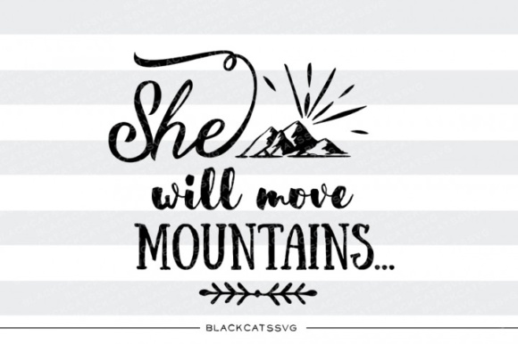 Download Free He She Will Move Mountains Grafico Por Blackcatsmedia for Cricut Explore, Silhouette and other cutting machines.