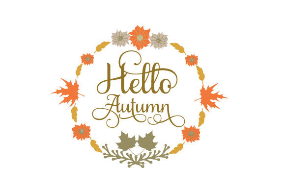 Hello Autumn Fall Craft Cut File By Creative Fabrica Crafts