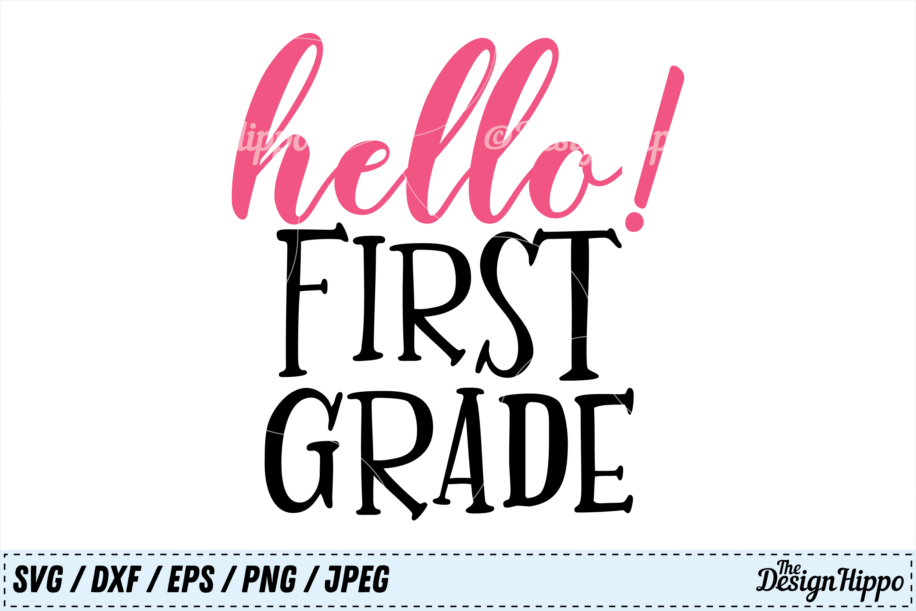 Download Free Hello First Grade Svg Graphic By Thedesignhippo Creative Fabrica for Cricut Explore, Silhouette and other cutting machines.