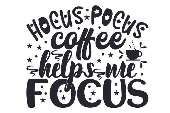 Download Free Hocus Pocus Coffee Helps Me Focus Svg Cut File By Creative for Cricut Explore, Silhouette and other cutting machines.