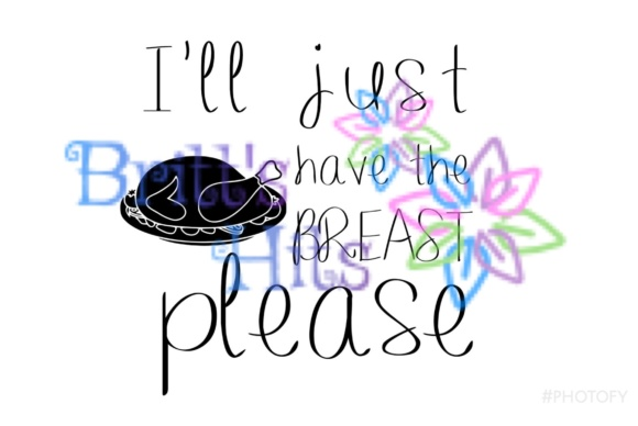 Download Free I Ll Just Have The Breast Please Breastfeeding Svg Graphic By SVG Cut Files