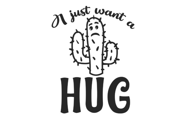 I Just Want a Hug Nature & Outdoors Craft Cut File By Creative Fabrica Crafts - Image 2