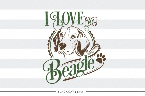 I Love My Beagle Svg Quote Graphic Crafts By BlackCatsMedia