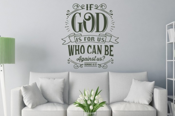 If God is for Us, Who Can Be Against Us? Graphic Crafts By BlackCatsMedia