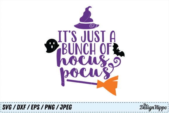 Its Just a Bunch of Hocus Pocus SVG Graphic By thedesignhippo Image 1