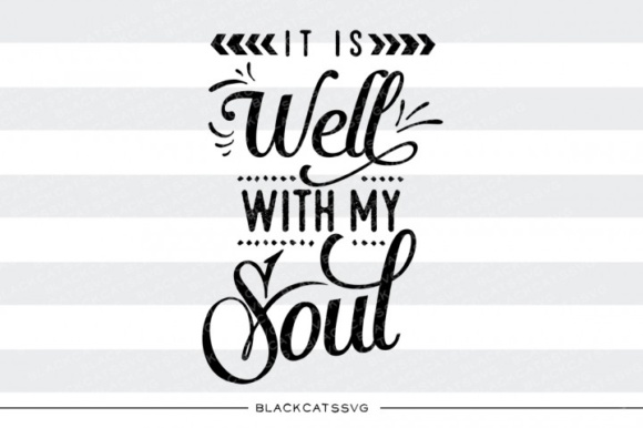 It's Well with My Soul Graphic Crafts By BlackCatsMedia