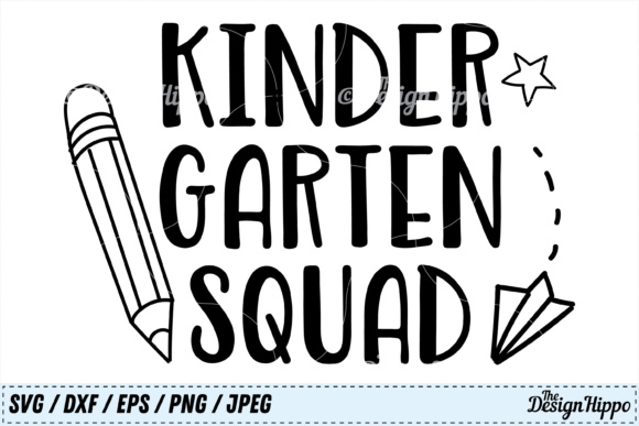 Kindergarten Squad  Graphic Crafts By thedesignhippo