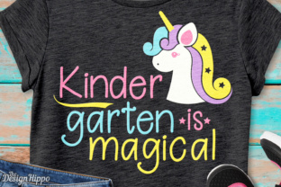 Kindergarten is Magical Unicorn SVG Graphic Crafts By thedesignhippo