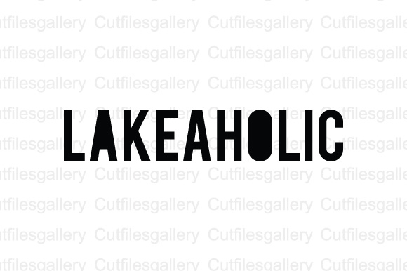 Download Free Lakeaholic Graphic By Cutfilesgallery Creative Fabrica for Cricut Explore, Silhouette and other cutting machines.