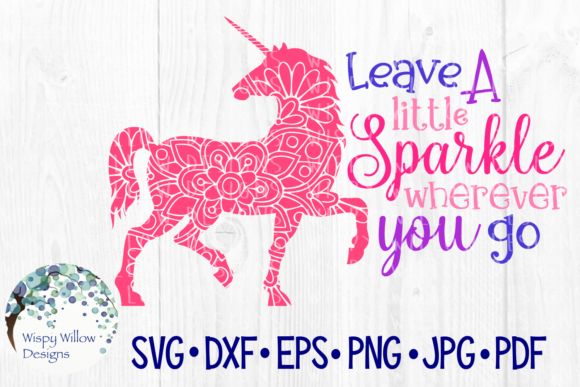 Download Free Leave A Little Sparkle Wherever You Go Graphic By for Cricut Explore, Silhouette and other cutting machines.