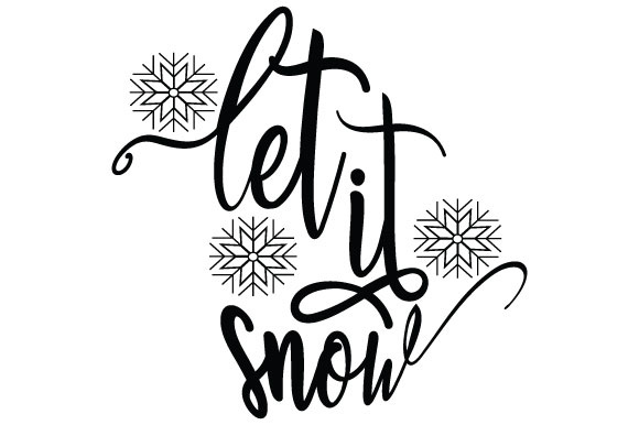 Download Free Let It Snow Svg Graphic By Goran Stojanovic Creative Fabrica for Cricut Explore, Silhouette and other cutting machines.