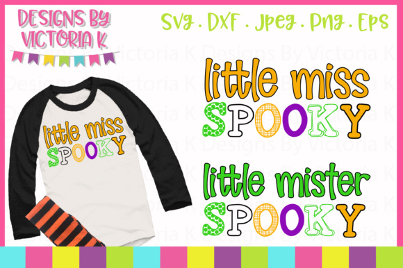 Little Miss Little Mister Spooky Svg Graphic By Designs By Victoria K Creative Fabrica