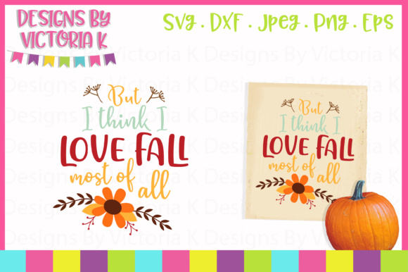 Love Fall Graphic Crafts By Designs By Victoria K