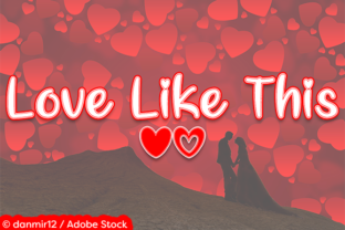 Love Like This Font By Misti