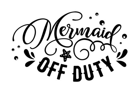 Download Free Mermaid Off Duty Svg Cut File By Creative Fabrica Crafts for Cricut Explore, Silhouette and other cutting machines.