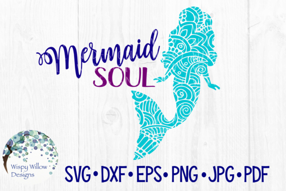 Download Free Mermaid Soul Zentangle Graphic By Wispywillowdesigns Creative for Cricut Explore, Silhouette and other cutting machines.