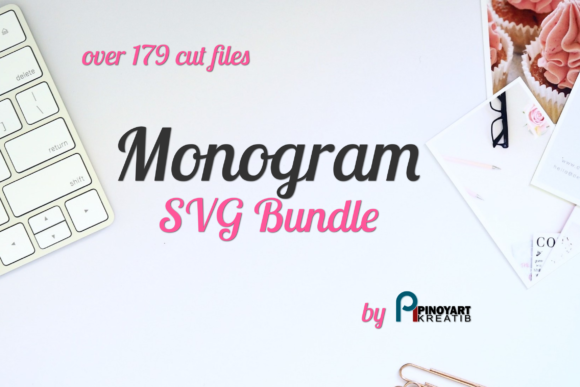 Monogram SVG Bundle Graphic Crafts By Pinoyartkreatib