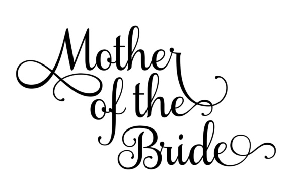 Download Free Mother Of The Bride Svg Graphic By Studio 26 Design Co for Cricut Explore, Silhouette and other cutting machines.