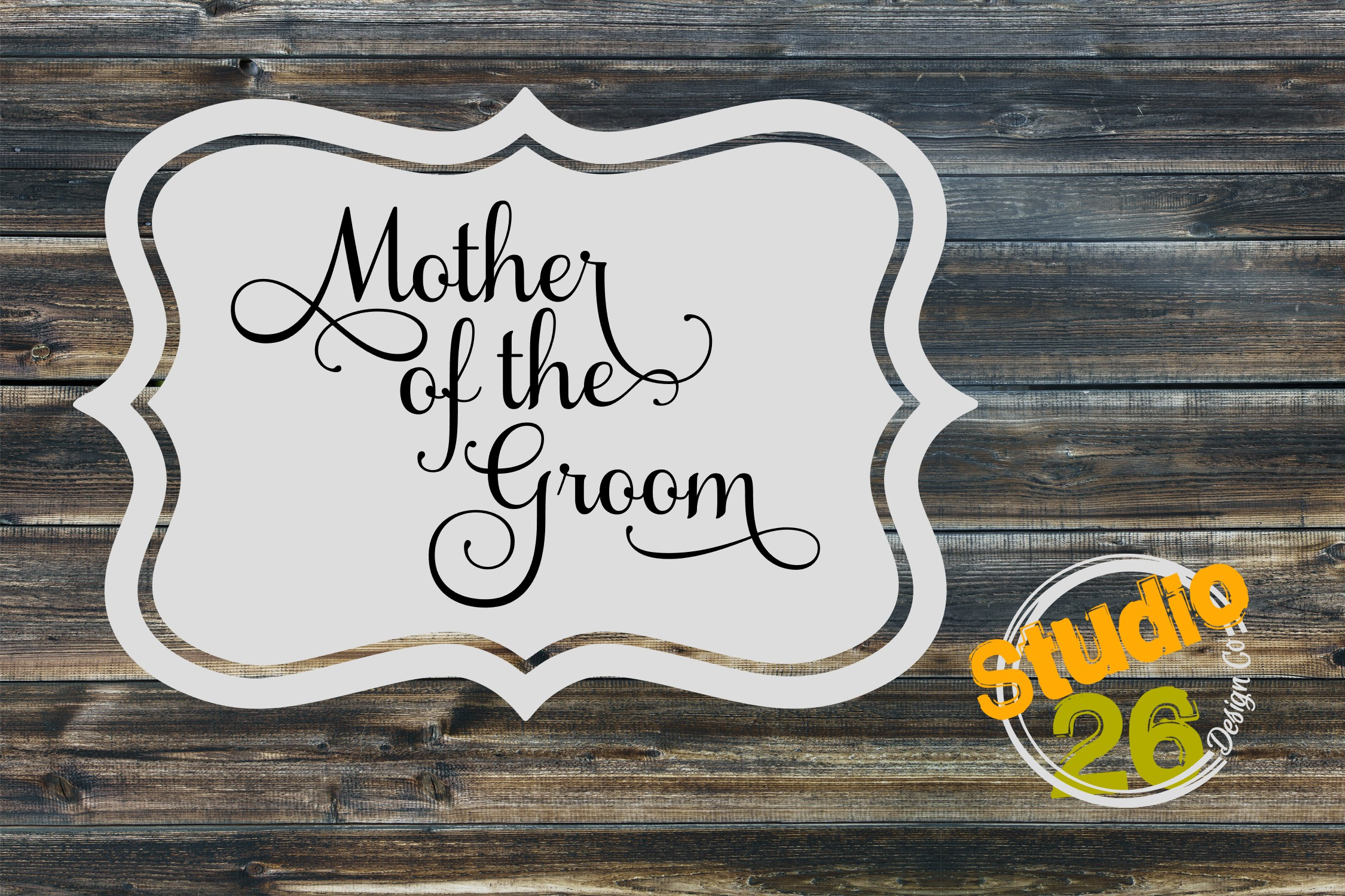 Download Free Mother Of The Groom Svg Graphic By Studio 26 Design Co for Cricut Explore, Silhouette and other cutting machines.