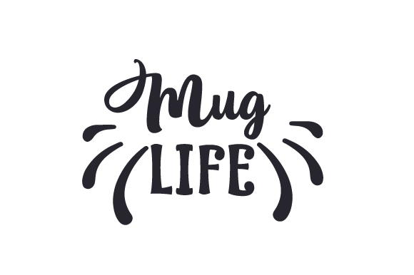 Download Free Mug Life Svg Cut File By Creative Fabrica Crafts Creative Fabrica for Cricut Explore, Silhouette and other cutting machines.
