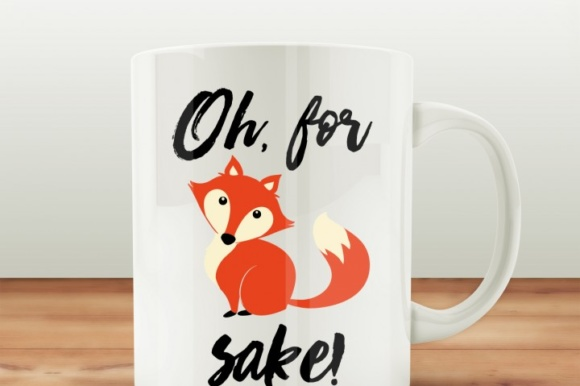 Oh, for Fox Sake SVG Quote Graphic Crafts By BlackCatsMedia - Image 2