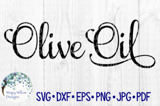Download Free Olive Oil Label Pantry Kitchen Vinyl Decal Organize Script for Cricut Explore, Silhouette and other cutting machines.