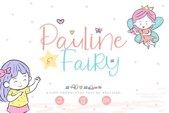Print on Demand: Pauline & Fairy Script & Handwritten Font By Khurasan