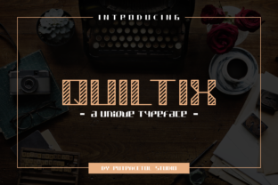 Print on Demand: Quiltix Display Font By putracetol
