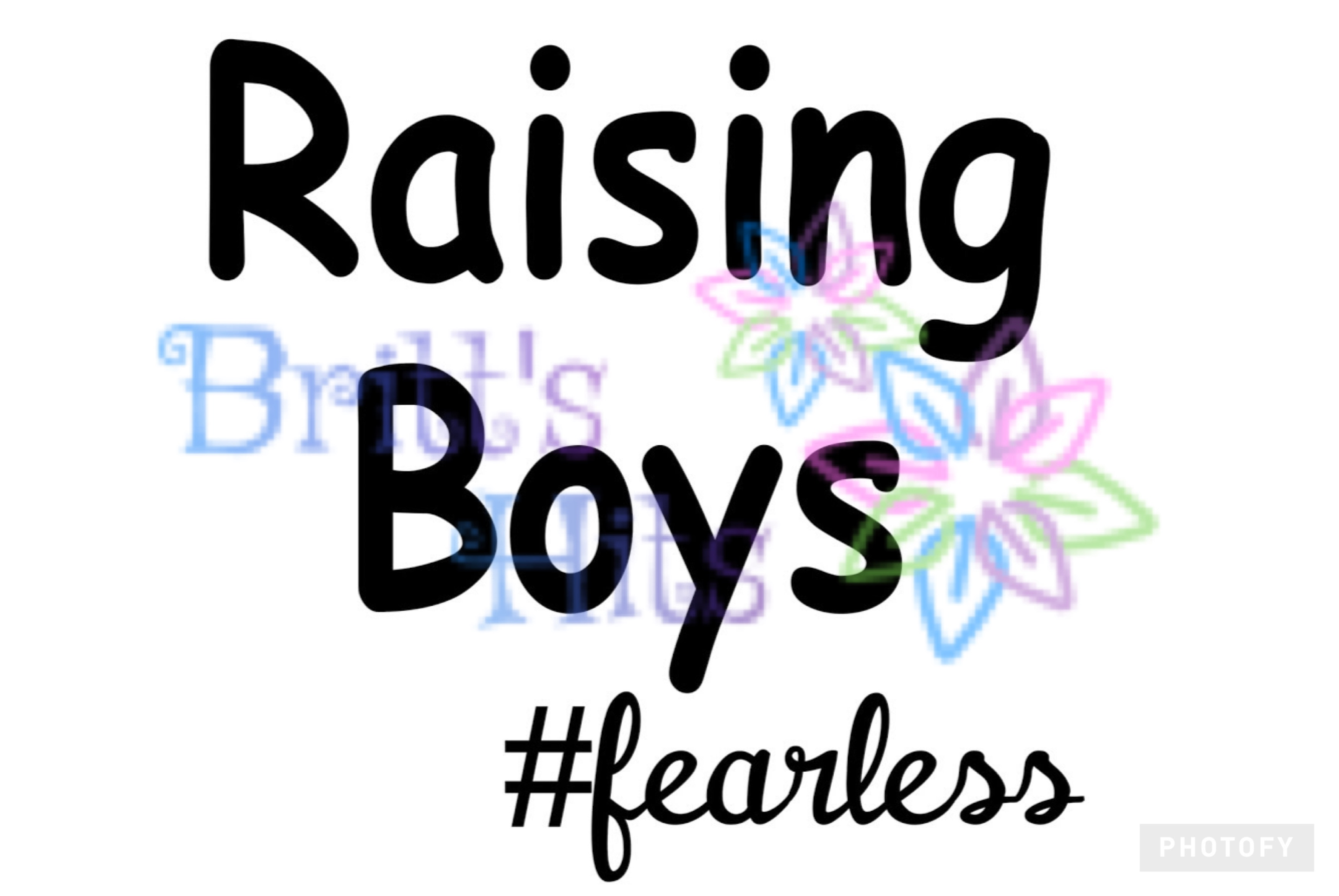 Download Free Raising Boys Fearless Mom Of Boys Boy Mom Graphic By Britt S for Cricut Explore, Silhouette and other cutting machines.