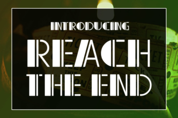 Print on Demand: Reach the End Display Font By Chequered Ink