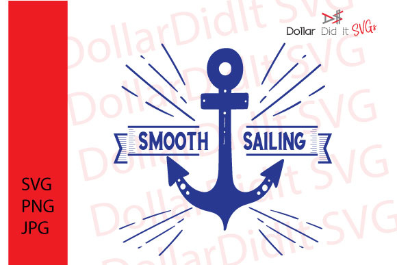 Download Free Smooth Sailing Graphic By Dollar Did It Svg Design Cuts For for Cricut Explore, Silhouette and other cutting machines.