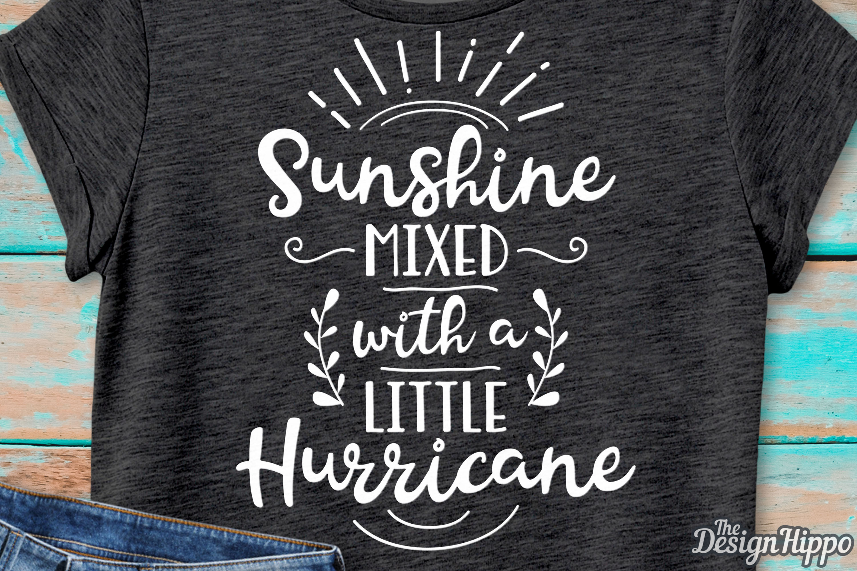 Download Free Sunshine Mixed With A Little Hurricane Svg Graphic By for Cricut Explore, Silhouette and other cutting machines.