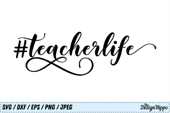 Teacher Life SVG Graphic Crafts By thedesignhippo