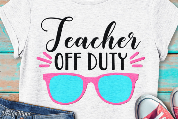 Download Free Teacher Off Duty Svg File Graphic By Thedesignhippo Creative for Cricut Explore, Silhouette and other cutting machines.