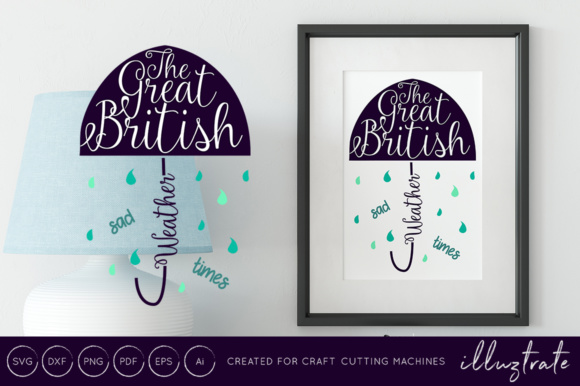 Print on Demand: The Great British Weather Sad Times SVG Cut File / DXF / SVG Graphic Crafts By illuztrate