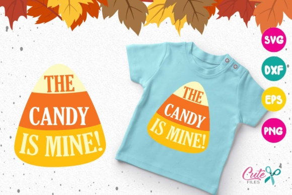 Download Free The Candy Is Mine Graphic By Cute Files Creative Fabrica for Cricut Explore, Silhouette and other cutting machines.