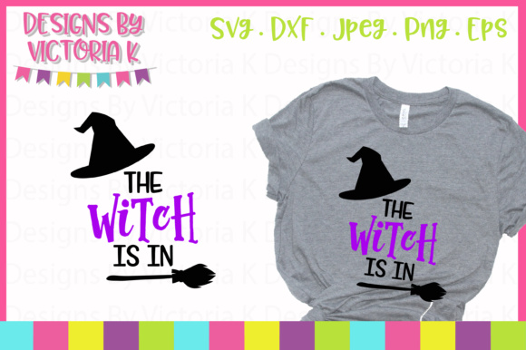 The Witch is in SVG Graphic By Designs By Victoria K Image 1