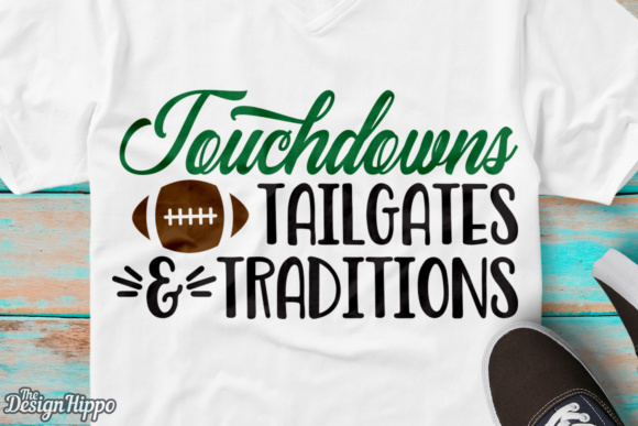 Download Free Touchdowns Tailgates And Traditions Svg Graphic By for Cricut Explore, Silhouette and other cutting machines.